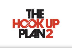 'The Hook Up Plan' Season 2 now on Netflix